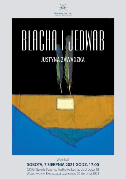 Read more about the article Wystawa Blacha i Jedwab
