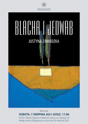 Wystawa Blacha i Jedwab