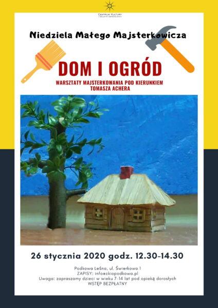 Read more about the article Niedziela Małego Majsterkowicza: Dom i ogród