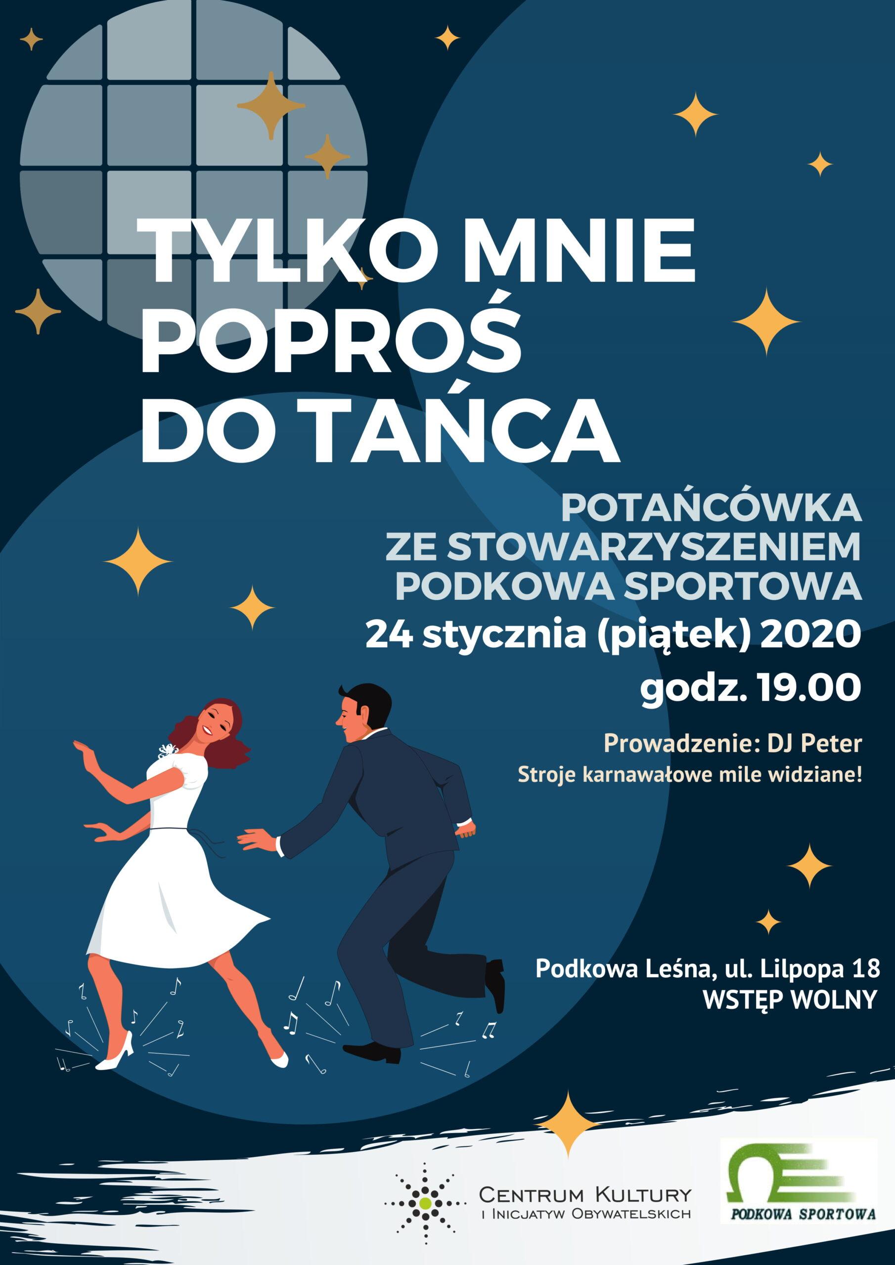 You are currently viewing Tylko mnie poproś do tańca…