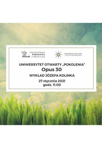 """Uniwersytet Otwarty POKOLENIA: """"Opus 30"""" – wykład muzyczny"""
