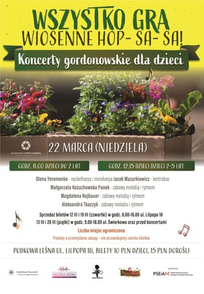 Read more about the article WSZYSTKO GRA… wiosenne hopsasa ODWOŁANY