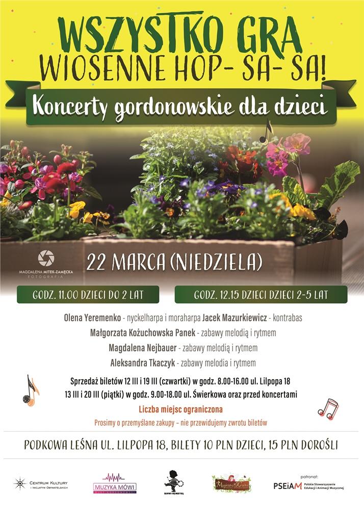 You are currently viewing WSZYSTKO GRA… wiosenne hopsasa ODWOŁANY
