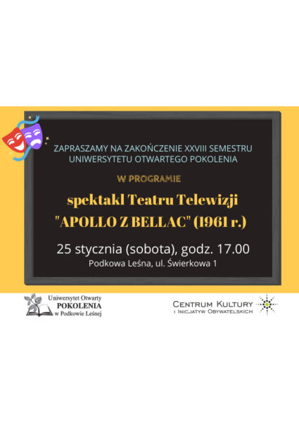 """Read more about the article Zakończenie semestru XXVIII: pokaz spektaklu """"Apollo z Bellac"""""""