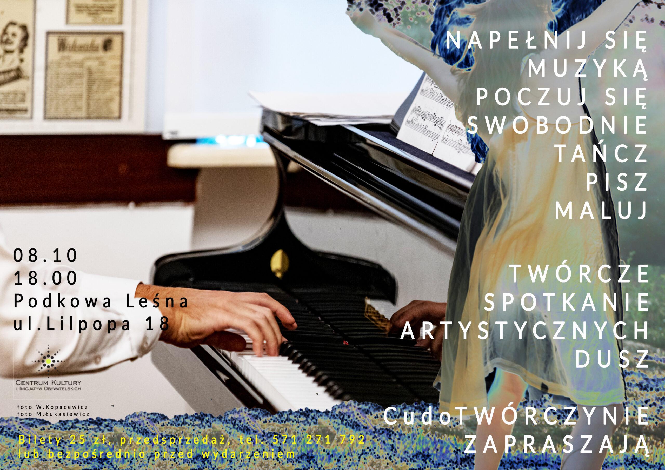 You are currently viewing NAPEŁNIJ SIĘ MUZYKĄ – twórcze spotkanie artystycznych dusz